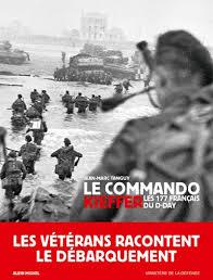 « Le Commando Kieffer, les 177 français du D-Day » par Jean-Marc Tanguy