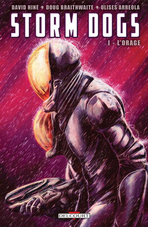« Storm dogs tome 1 : L'orage » : un nouveau western