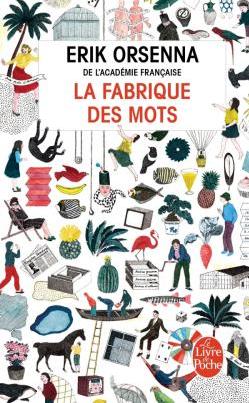 «La fabrique des mots»: Erik Orsenna clôt son tendre hommage à la langue française