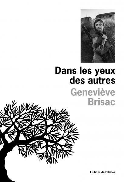 «Dans les yeux des autres», Geneviève Brisac réveille des fantômes passés et engagés