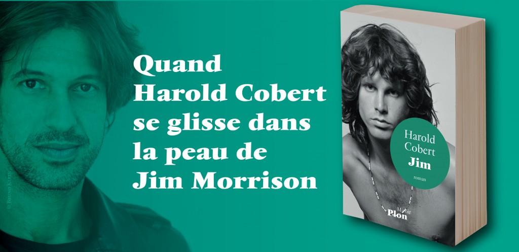 «Jim» : Les dernières paroles de Morrisson, par Harold Cobert