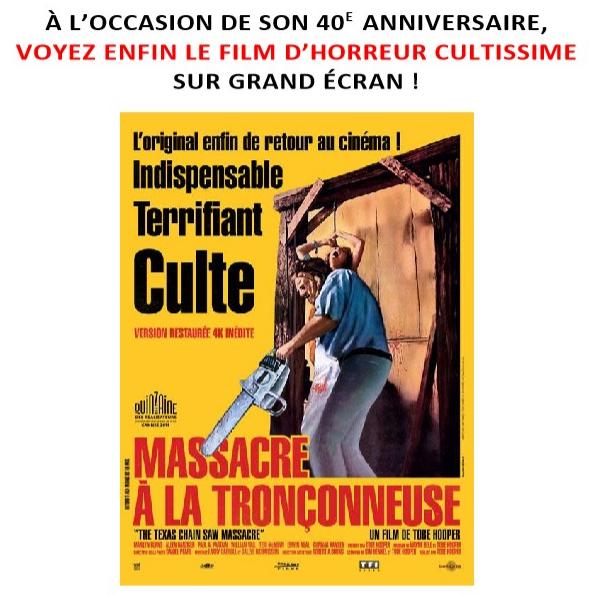 Gagnez 3×2 places pour le 40ème anniversaire de « Massacre à la tronçonneuse » au Grand Rex