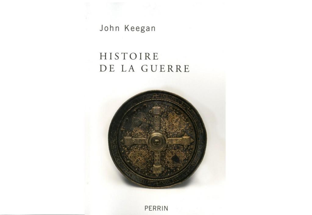 «Histoire de la guerre», le classique de John Keegan réédité chez Perrin