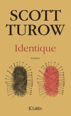 «Identique» de Scott Turow : un polar judiciaire qui explore les méandres de la gémellité