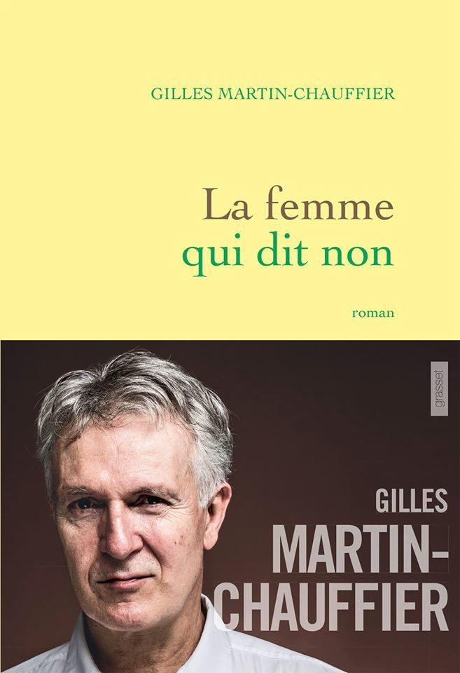 Résistances : «La femme qui dit non» de Gilles Martin-Chauffier