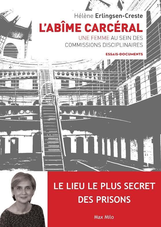 «L'abime carcéral» de Hélène Erlingsen Creste : situation des femmes dans les commissions carcérales