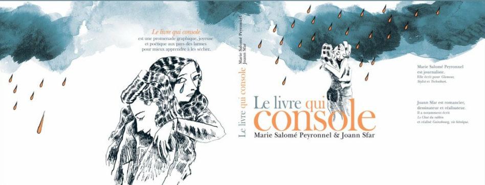 «Le livre qui console», poésie des larmes par Marie-Salomé Peyronnel et Joann Sfar