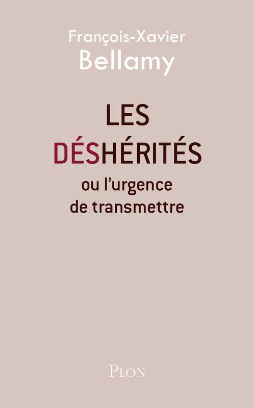 François-Xavier Bellamy décrit une société de «déshérités»