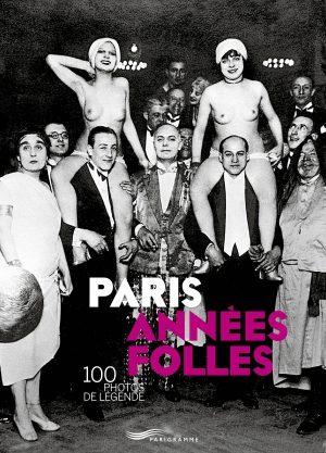 «Les années folles» de Paris à travers l'objectif de grands photographes