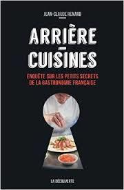 Arrière- Cuisines de Jean- Claude Renard