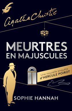 «Meurtres en Majuscules» : Hercule Poirot is (almost) back