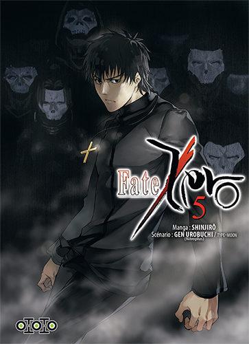« Fate/Zero » Tome 5 : affrontements