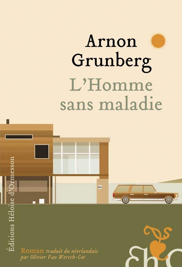 Gagnez 3 exemplaires de « L'Homme sans Maladie » d'Arnon Grunberg