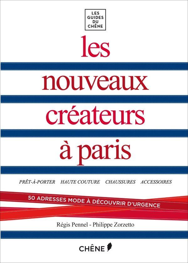 Gagnez 5 exemplaires des « Nouveaux créateurs à Paris » aux Guides du Chêne