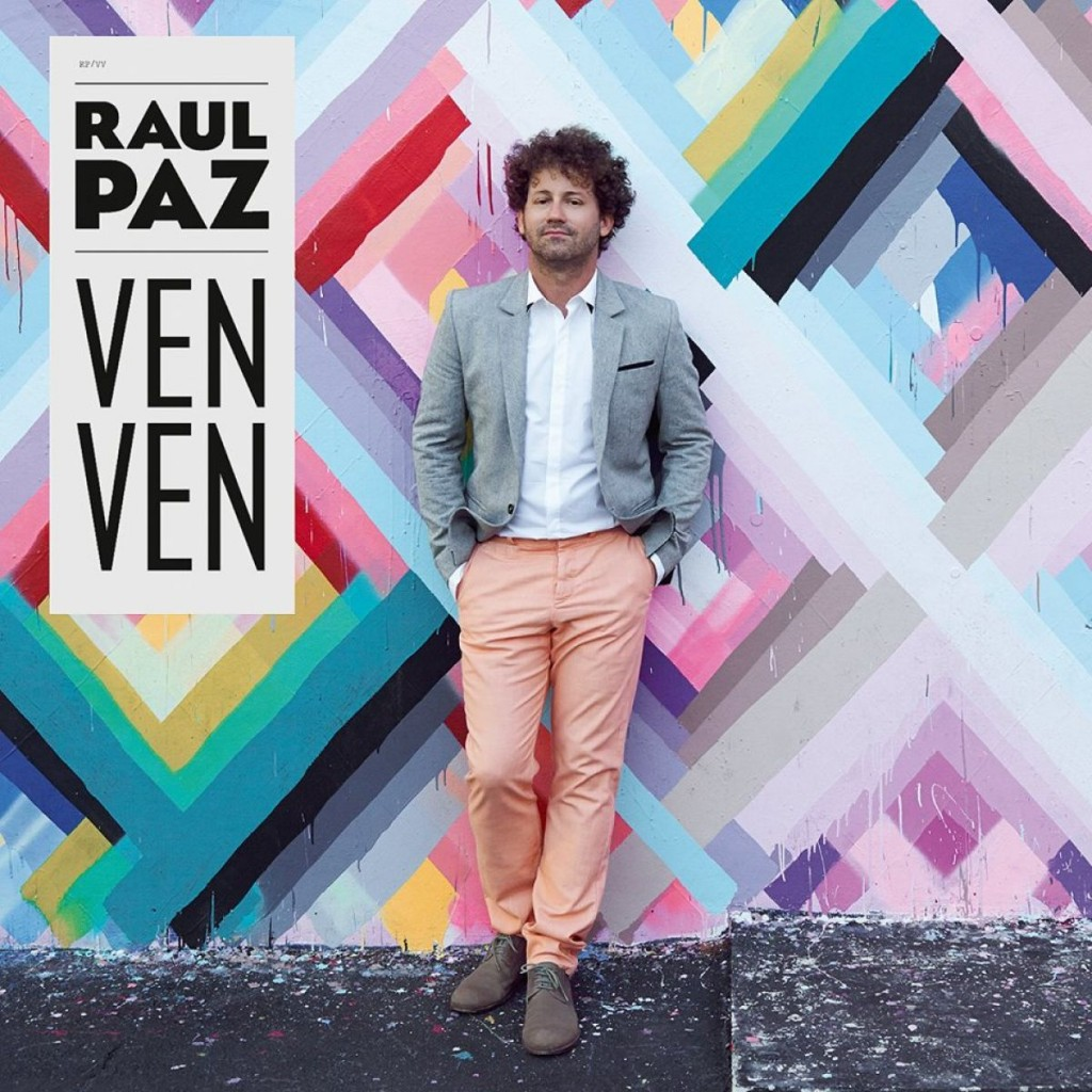 Gagnez 4 vinyles de « Ven Ven », le dernier album de Raùl Paz