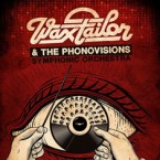 Wax Tailor - Phonovisions Symphonic Orchestra