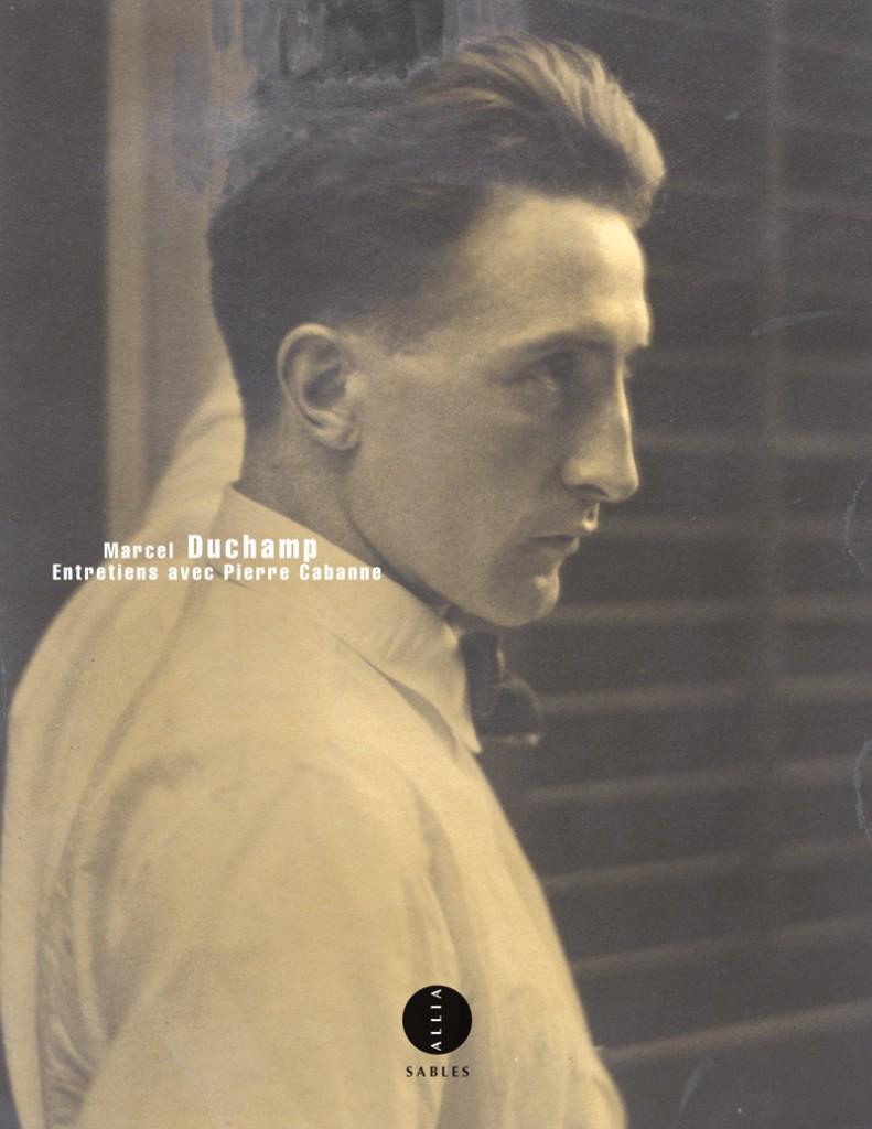 Les entretiens de Marcel Duchamp avec Pierre Cabanne, un document précieux réédité par Allia