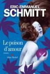 ee schmitt poison d'amour