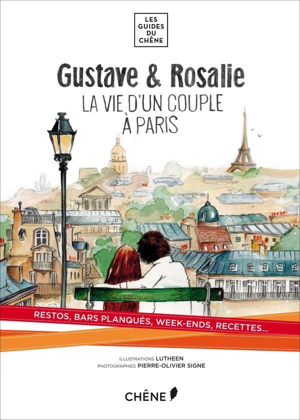 Gustave et Rosalie vous ouvrent les pages de leur Paris