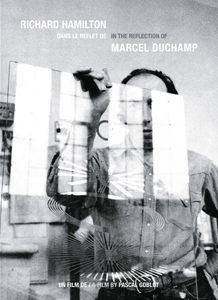 « Richard Hamilton : dans le reflet de Marcel Duchamp » : un film de Pascal Goblot