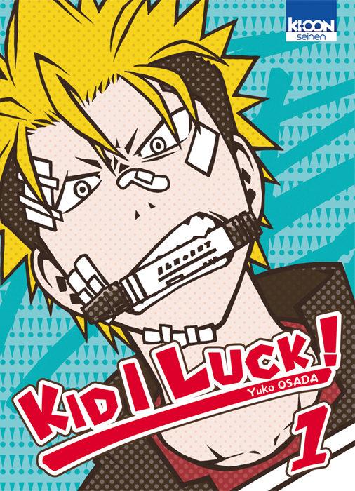 «Kid I Luck Tome 1» : Le rire qui soigne