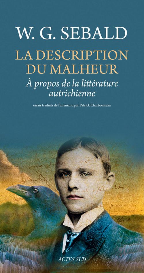 «La description du Malheur», W.G. Sebald critique de la littérature autrichienne