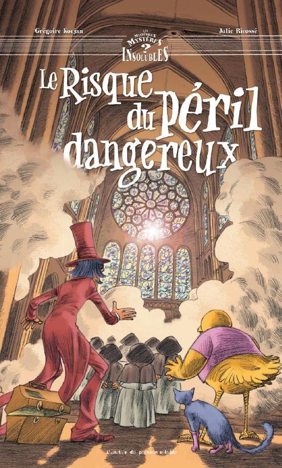 Le risque du péril dangereux : La cathédrale de Chartres révélée aux plus jeunes
