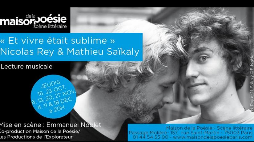 Nicolas Rey et Mathieu Saïkaly : les mots à fleur de peau