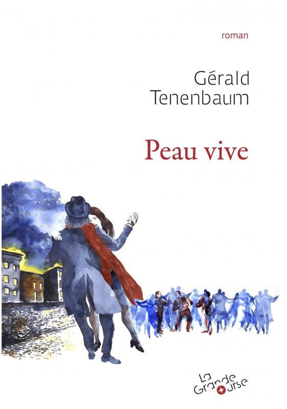 « Peau vive » : Gérald Tenenbaum continue d'interroger la mémoire