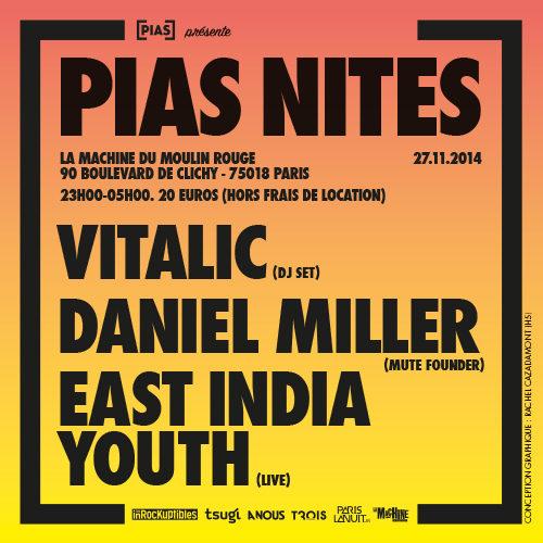 Gagnez vos places pour la [PIAS] NITES (Vitalic + Daniel Miller + East India Youth) de La Machine du Rouge le 27 novembre
