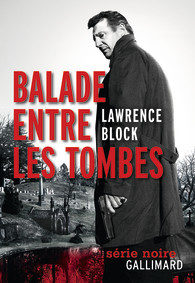«Balade entre les tombes» de Lawrence Block, un roman noir à l'ancienne
