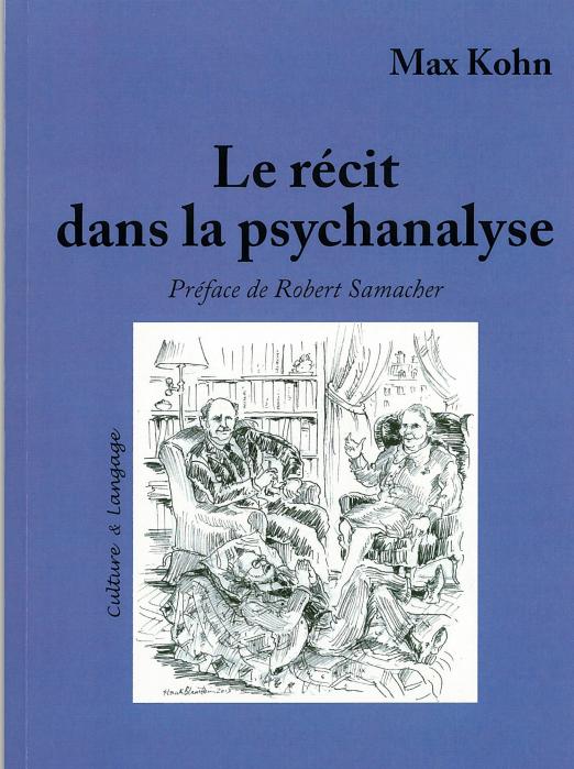 Le récit : l'acteur méconnu de la psychanalyse