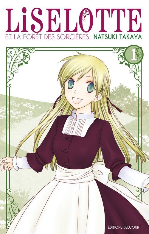 «Liselotte et la forêt des sorcières» Tome 1 : Il était une fois…
