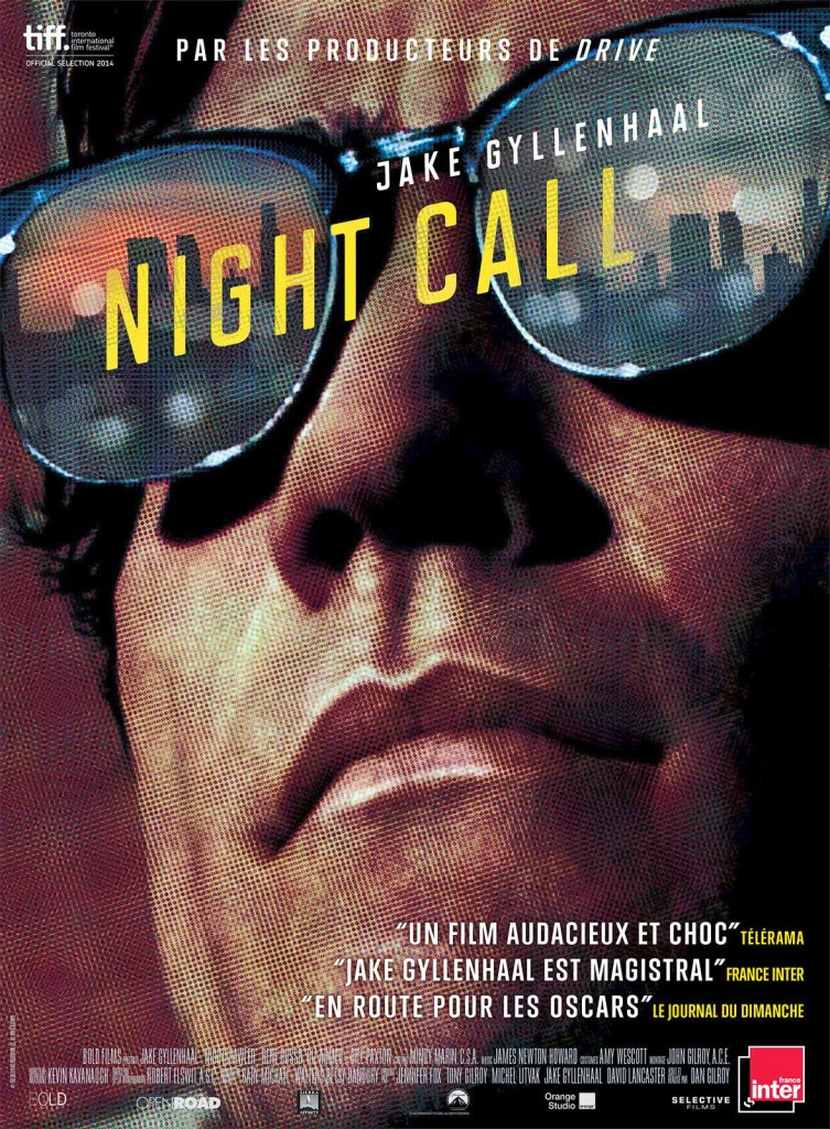 [Critique] « Night Call » Fascinant Jake Gyllenhaal dans une chasse au scoop trouble et obsessionnelle