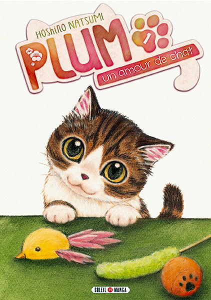 « Plum : un amour de chat » Tome 1 : Kawaii