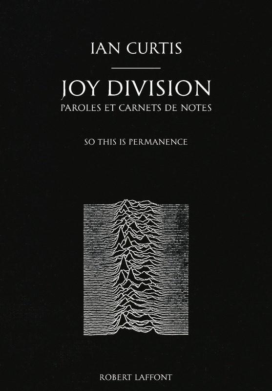Ian Curtis, Joy Division, Paroles et carnets de notes, So this is permanence.