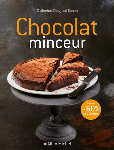 «Chocolat minceur», le livre essentiel de tous les choco-addicts