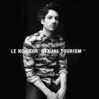 Le Noiseur - Sexual Tourism