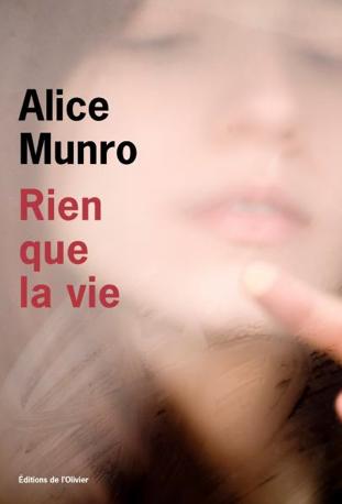 «Rien que la vie», d'Alice Munro