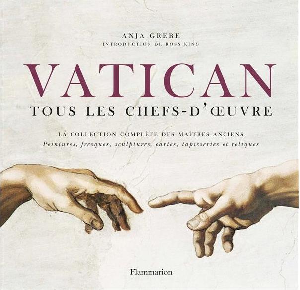 «Vatican: Tous les chefs-d'oeuvre» par Anja Grebe