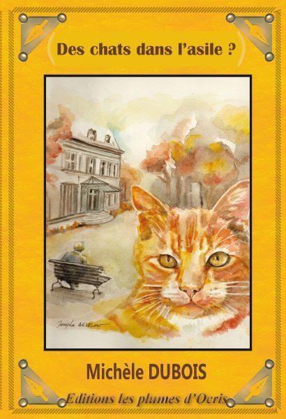 Des chats dans l'asile? de Michèle Dubois