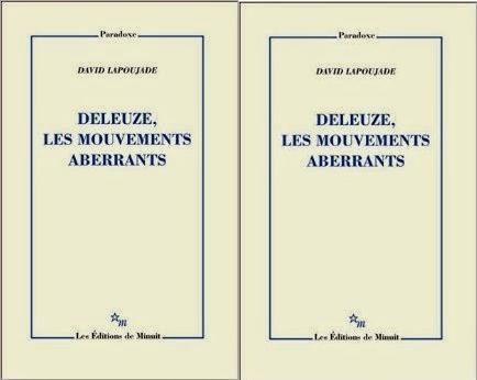 Les insaisissables mouvements deleuziens de David Lapoujade