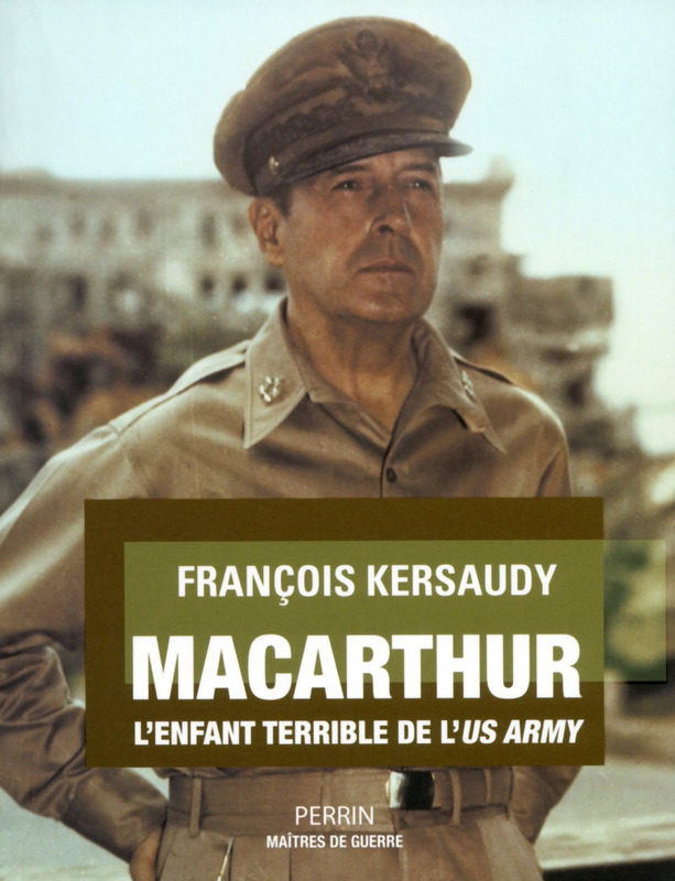 « Macarthur L'enfant terrible de l'US Army »