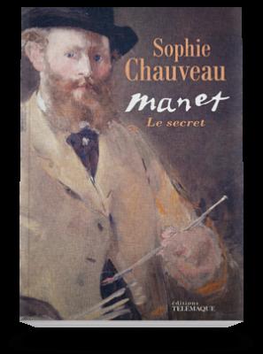 «Manet, le secret», une biographie romancée du peintre par Sophie Chauveau