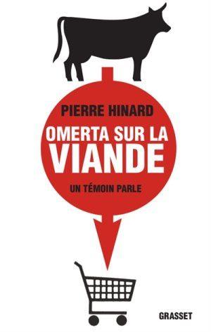 Pierre Hinard : «Omerta sur la viande»