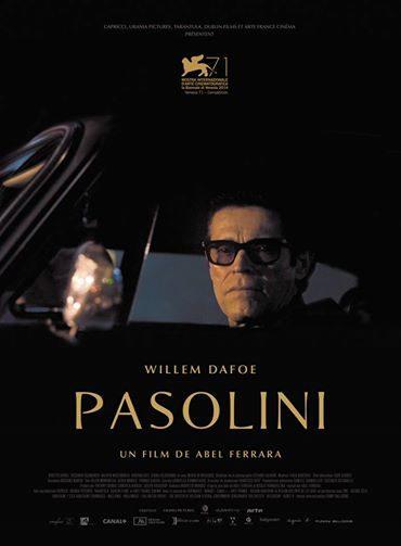 [Critique] Quand Abel Ferrara décrit les derniers jours de Pier Paolo Pasolini