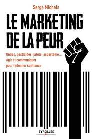 «Le marketing de la peur» de Marie Hélène Westphalen