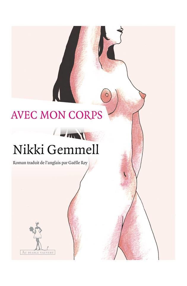 Gagnez 3 exemplaires du livre « Avec mon Corps » de Nikki Gemmell
