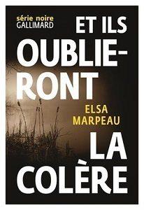 «Et ils oublieront la colère» d'Elsa Marpeau, le retour de la barbarie