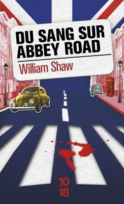 « Du sang sur Abbey Road » de William Shaw,  Swinging London.
